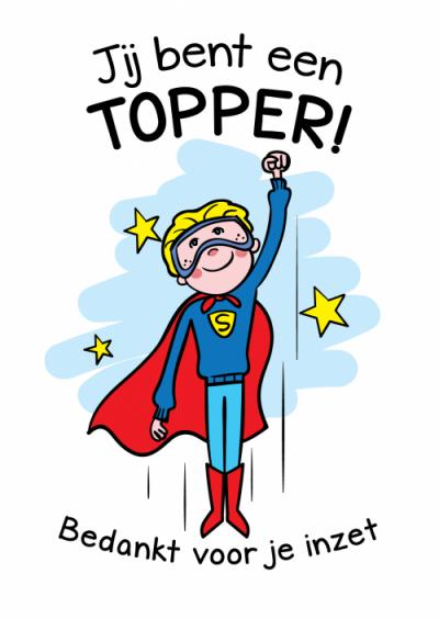 Kaart voor op relatiegeschenk medewerkers van superman. Tekst op kaart bedankt voor je inzet